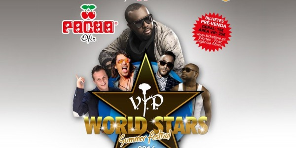 VIP World Stars at Pacha Ofir